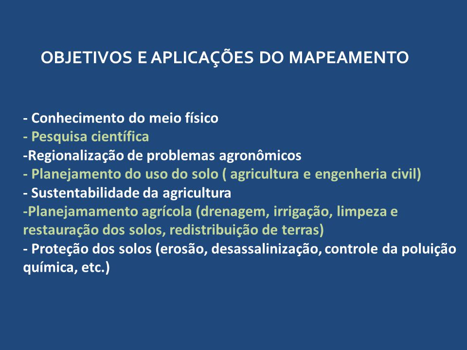 OBJETIVOS E APLICAÇÕES DO MAPEAMENTO
