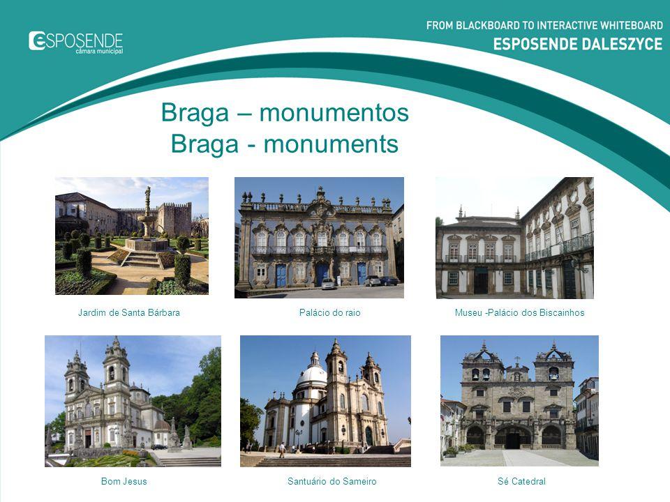 Braga – monumentos Braga - monuments