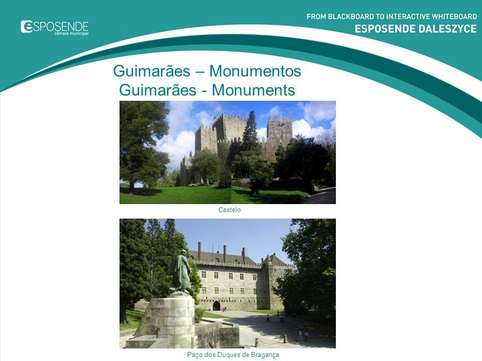 Guimarães – Monumentos Guimarães - Monuments