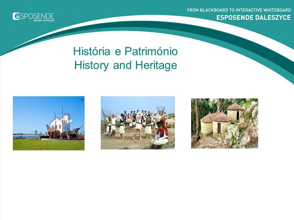 História e Património History and Heritage