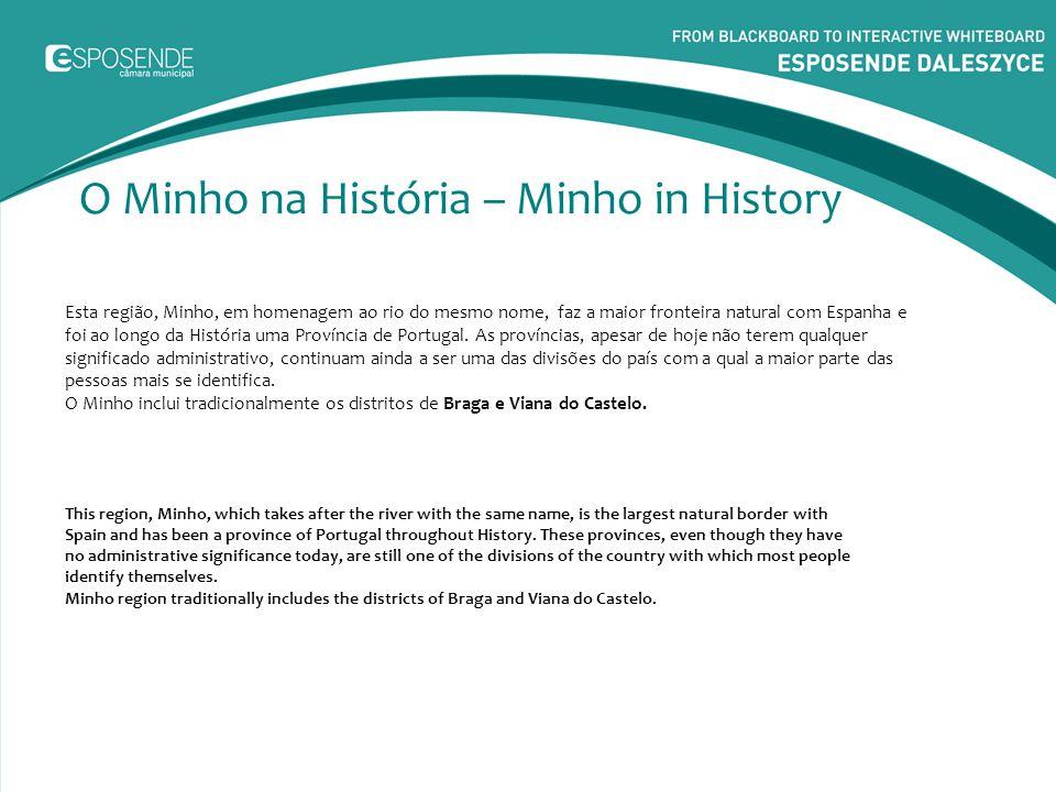 O Minho na História – Minho in History
