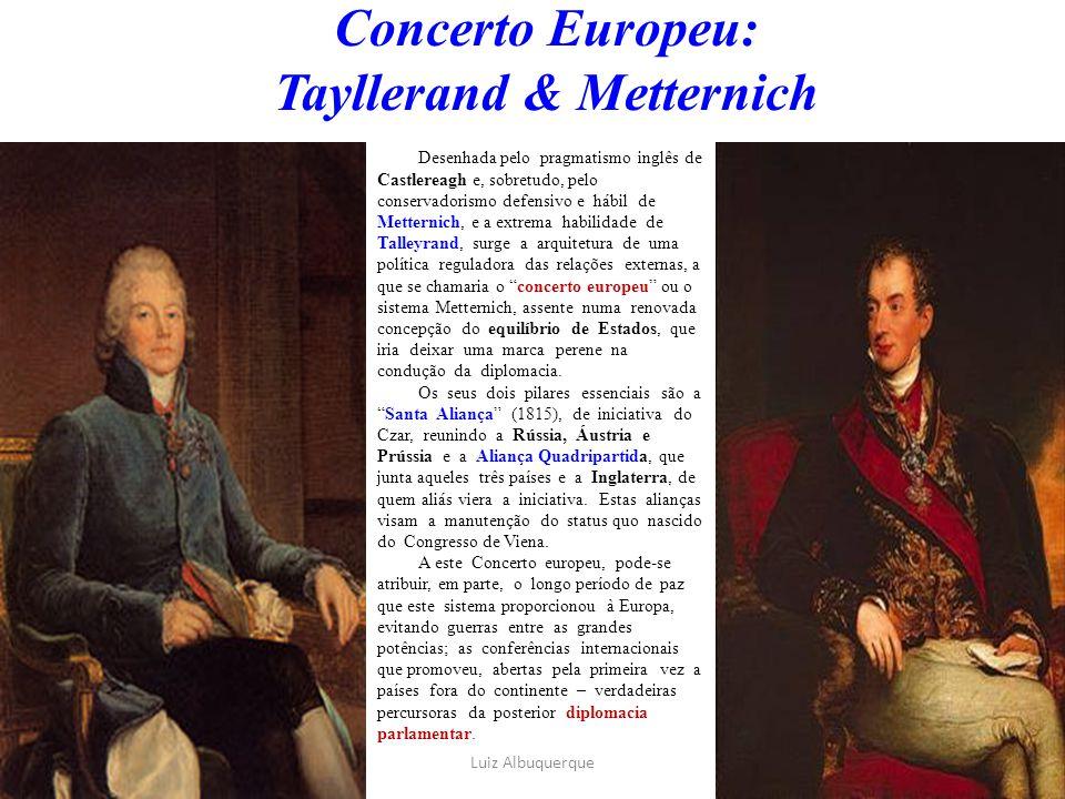 Concerto Europeu: Tayllerand & Metternich