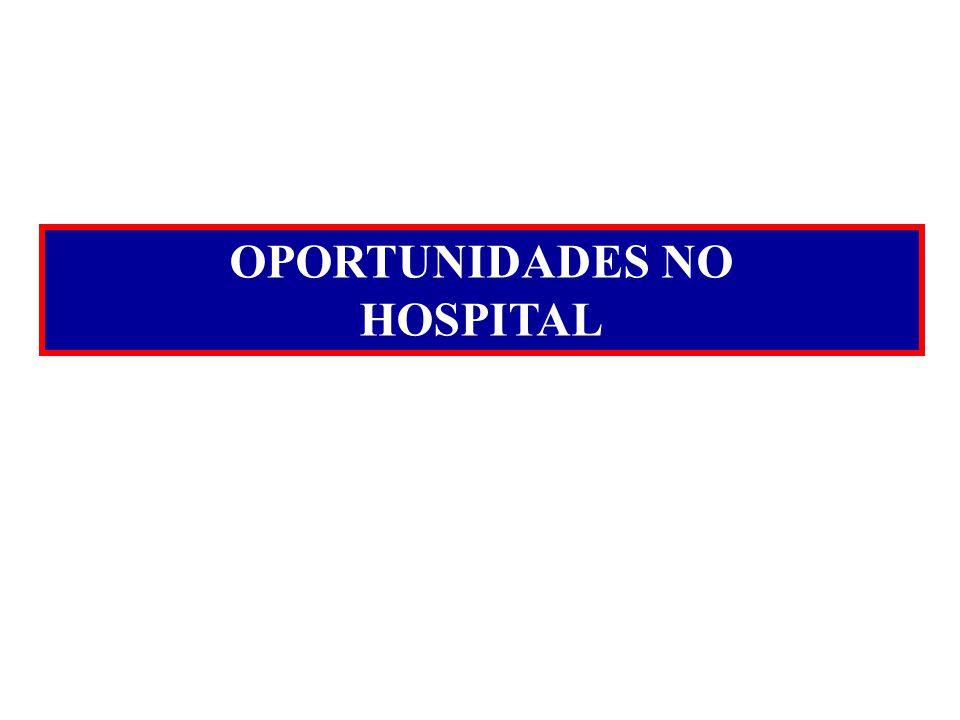 OPORTUNIDADES NO HOSPITAL
