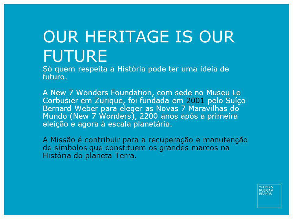 OUR HERITAGE IS OUR FUTURE