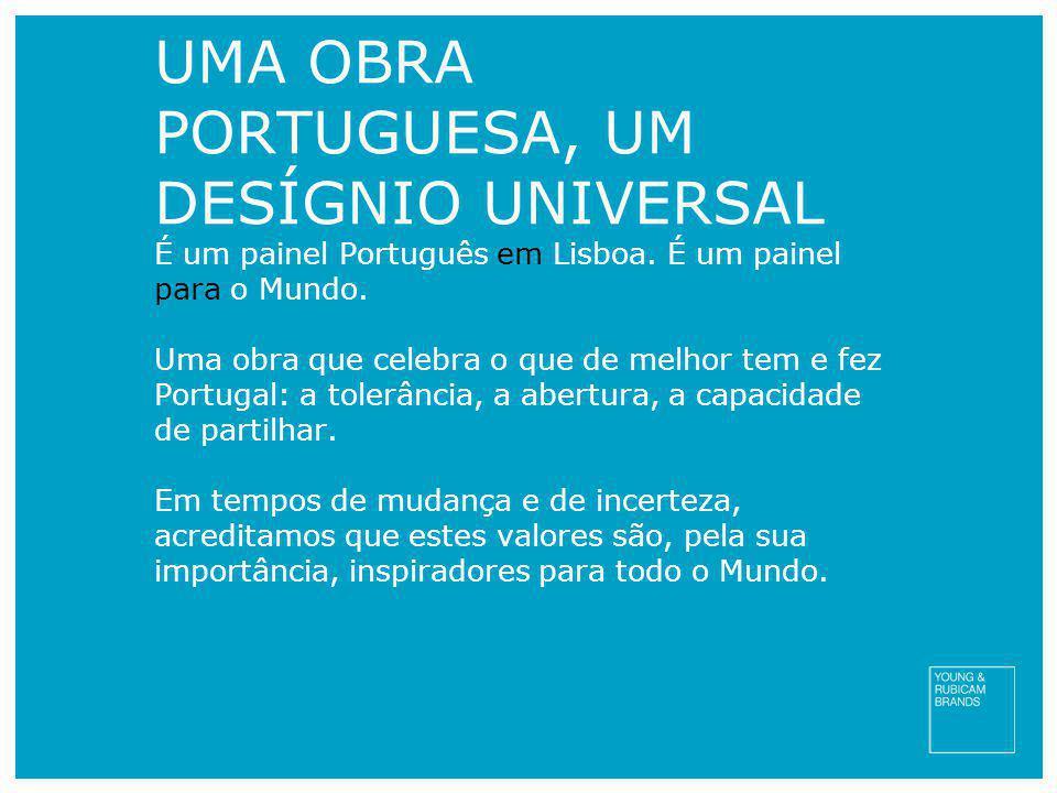 UMA OBRA PORTUGUESA, UM DESÍGNIO UNIVERSAL