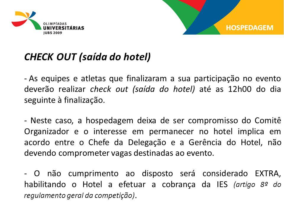 CHECK OUT (saída do hotel)