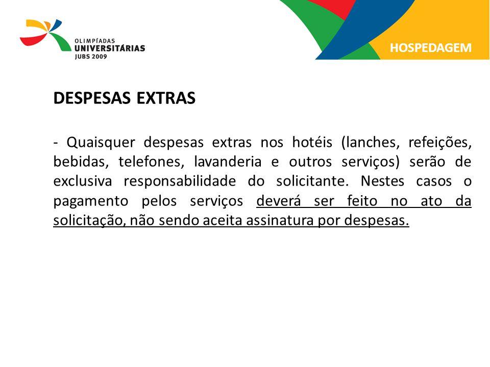 08/13/09 HOSPEDAGEM. DESPESAS EXTRAS.