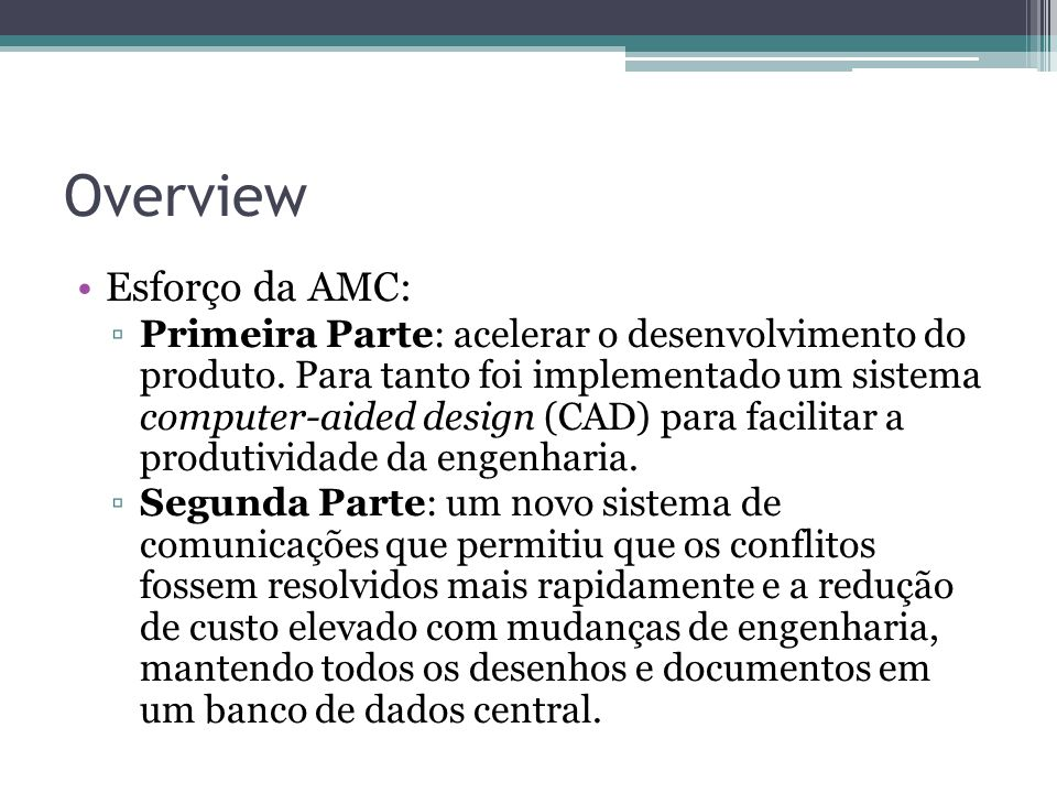 Overview Esforço da AMC: