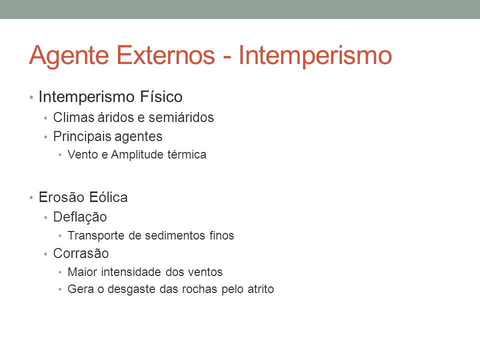 Agente Externos - Intemperismo