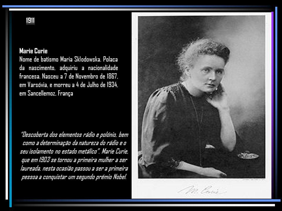1911 Marie Curie.