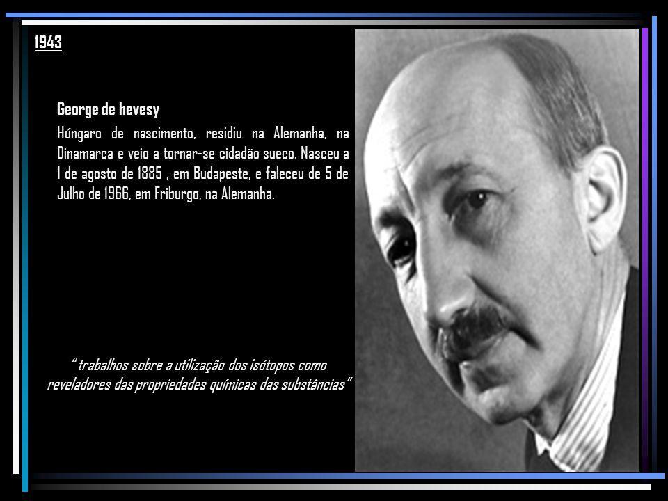 1943 George de hevesy.