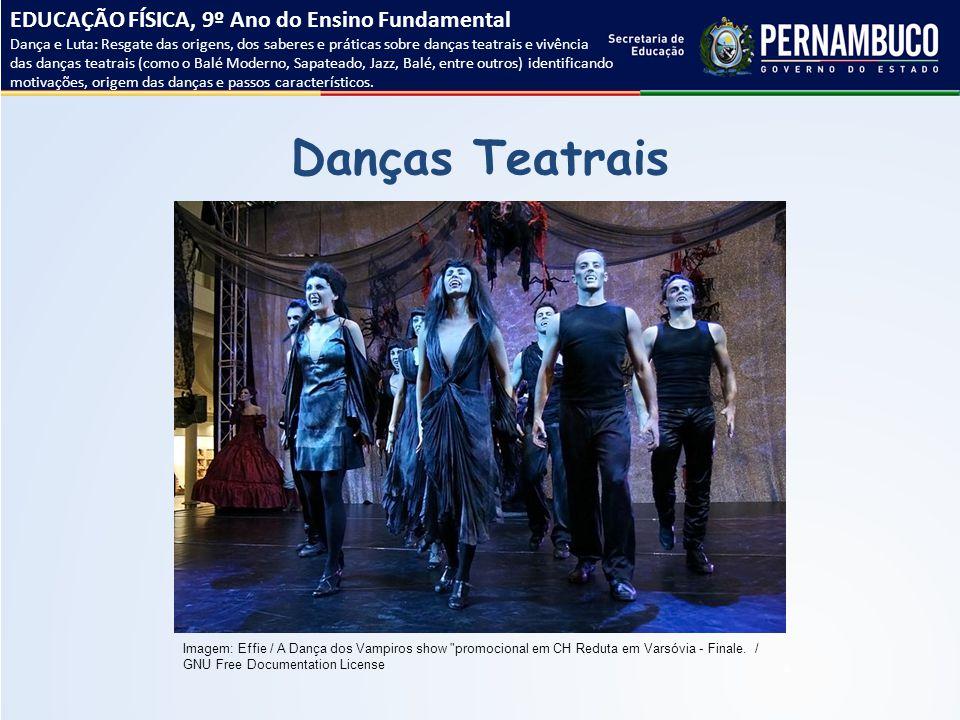Danças Teatrais EDUCAÇÃO FÍSICA, 9º Ano do Ensino Fundamental