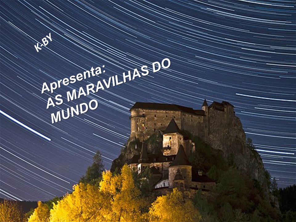 K-BY AS MARAVILHAS DO MUNDO Apresenta: