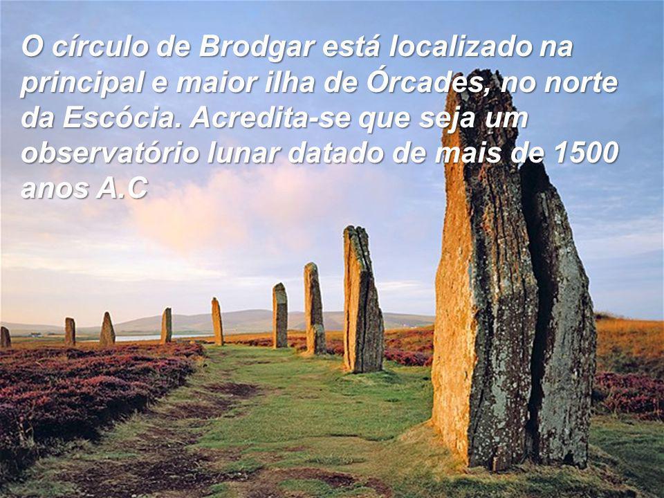O círculo de Brodgar está localizado na principal e maior ilha de Órcades, no norte da Escócia.