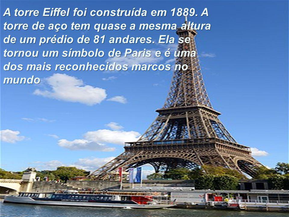 A torre Eiffel foi construída em 1889