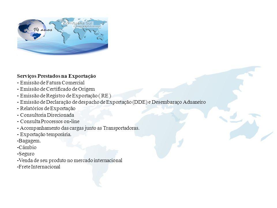 Serviços Prestados na Exportação