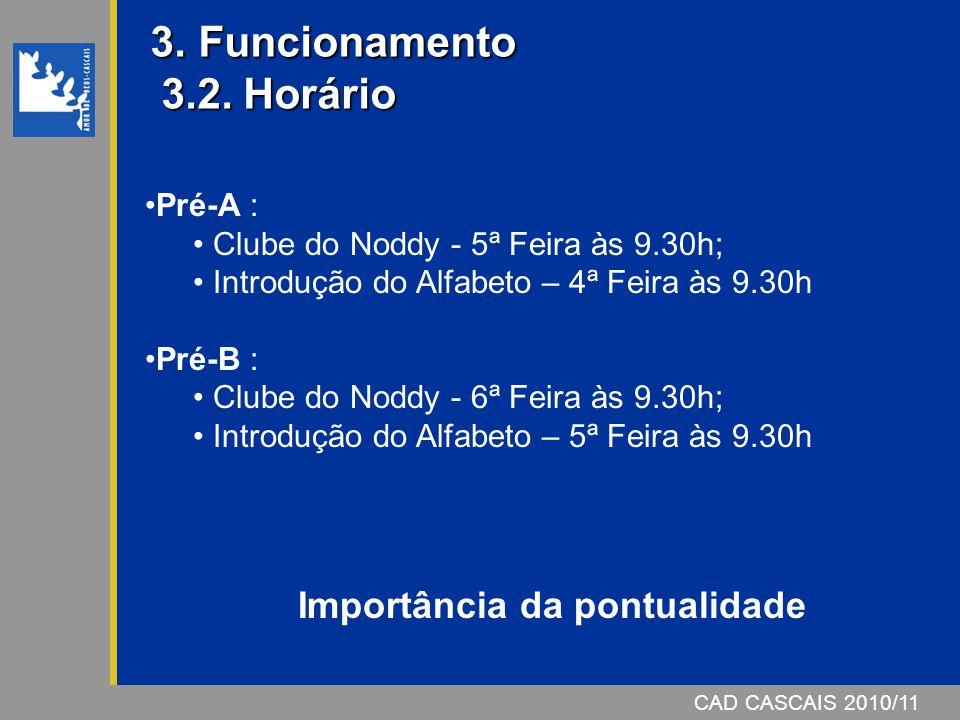 3. Funcionamento 3.2. Horário
