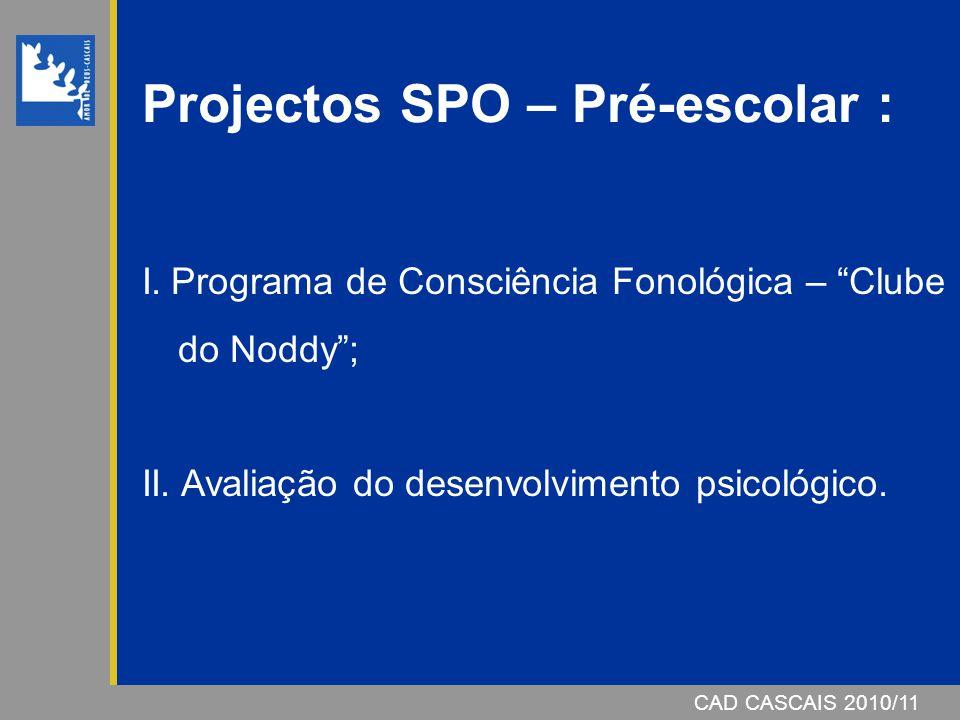 Projectos SPO – Pré-escolar :