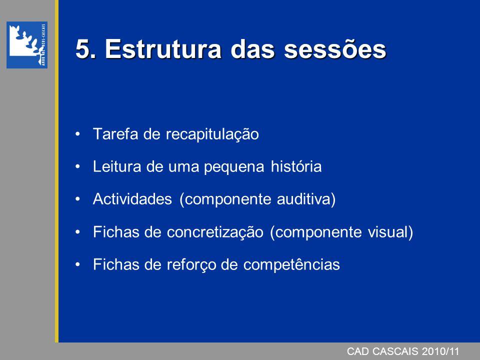 5. Estrutura das sessões Tarefa de recapitulação