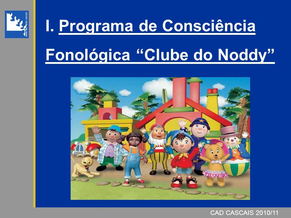 I. Programa de Consciência Fonológica Clube do Noddy
