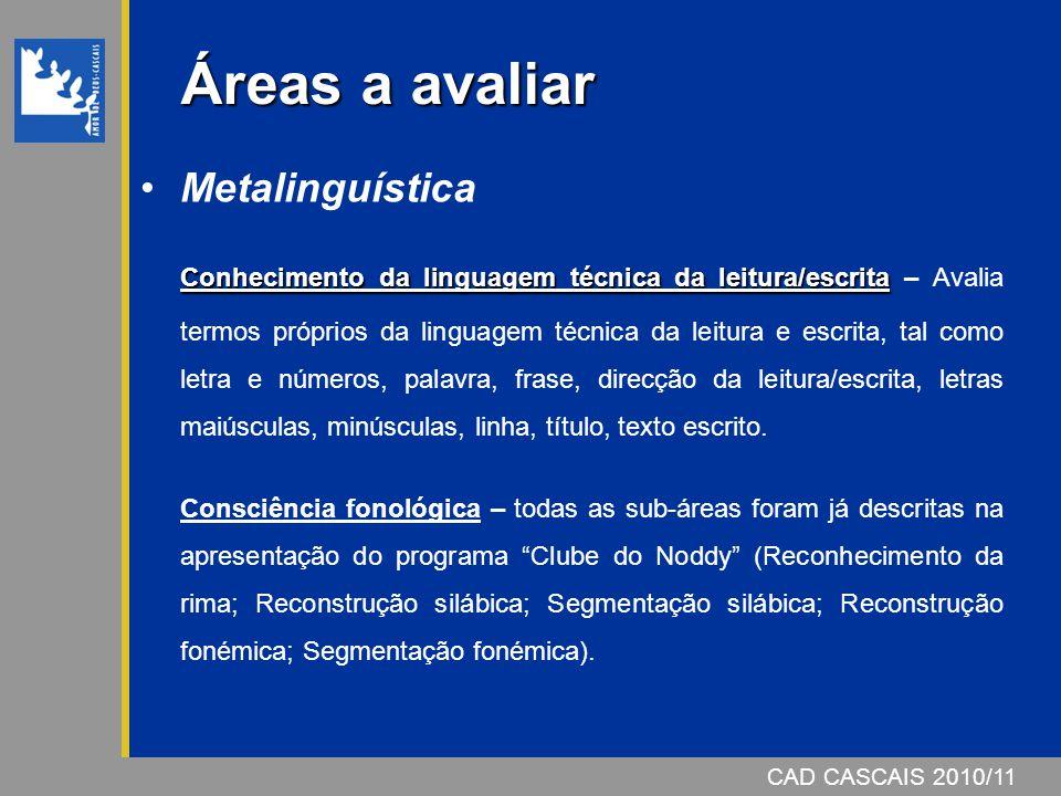 Áreas a avaliar Metalinguística