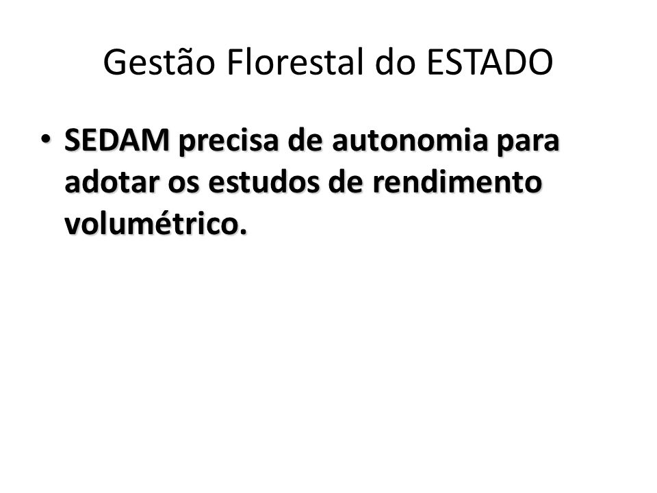 Gestão Florestal do ESTADO