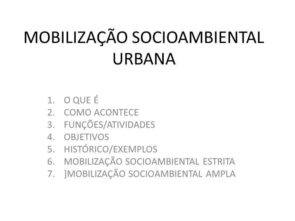 MOBILIZAÇÃO SOCIOAMBIENTAL URBANA