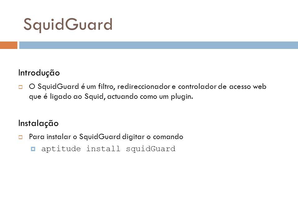 SquidGuard Introdução Instalação