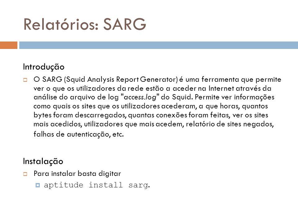 Relatórios: SARG Introdução Instalação