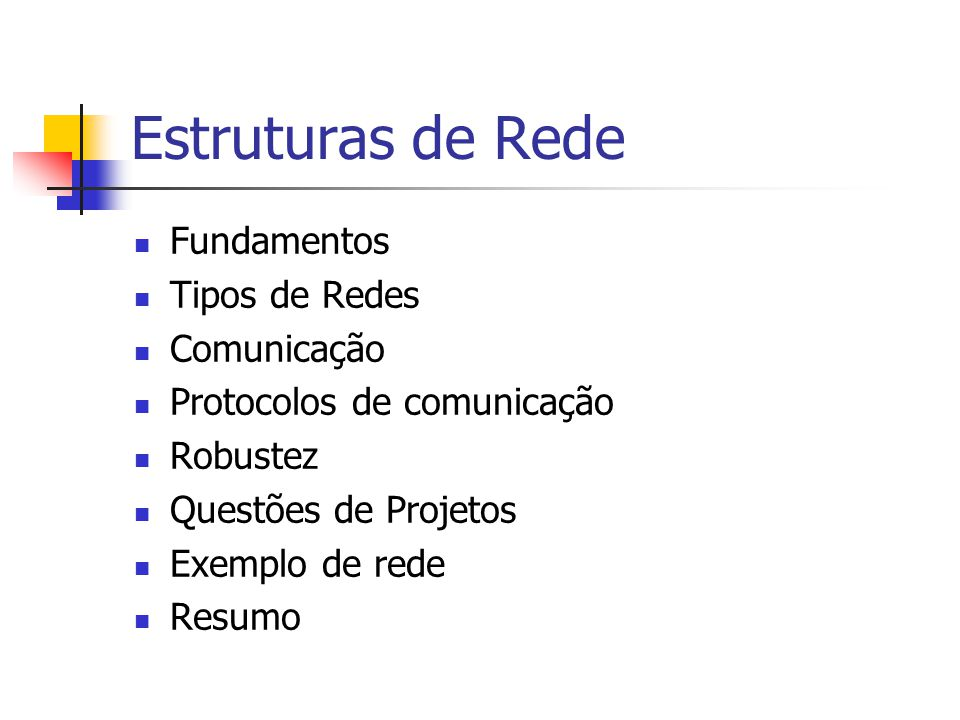 Estruturas de Rede Fundamentos Tipos de Redes Comunicação