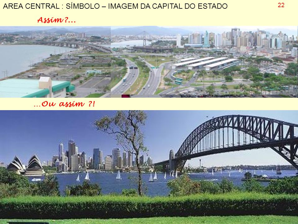 AREA CENTRAL : SÍMBOLO – IMAGEM DA CAPITAL DO ESTADO