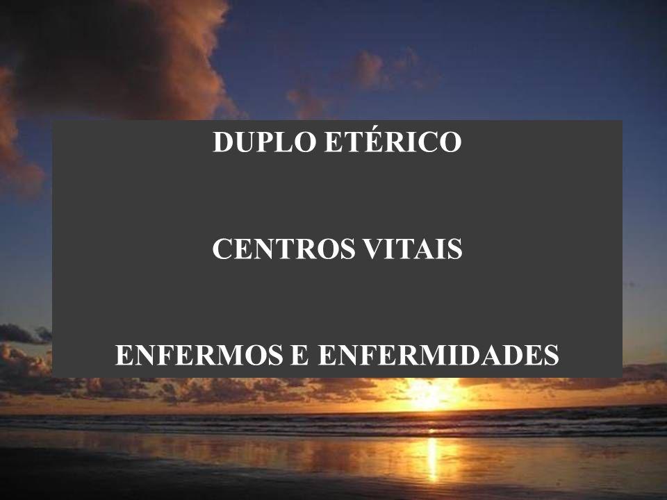 ENFERMOS E ENFERMIDADES