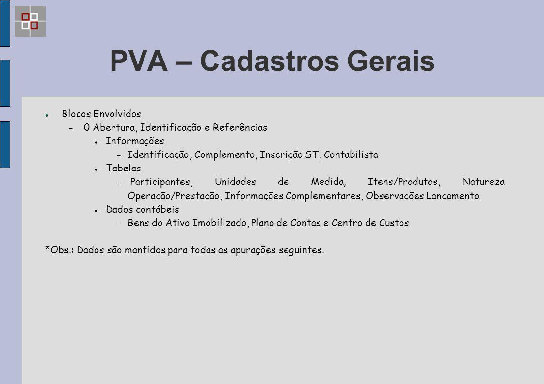PVA – Cadastros Gerais Blocos Envolvidos