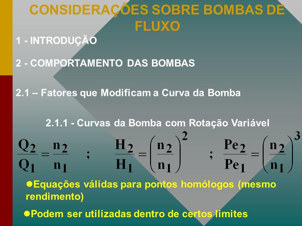 CONSIDERAÇÕES SOBRE BOMBAS DE FLUXO