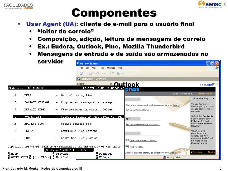 Componentes User Agent (UA): cliente de e-mail para o usuário final