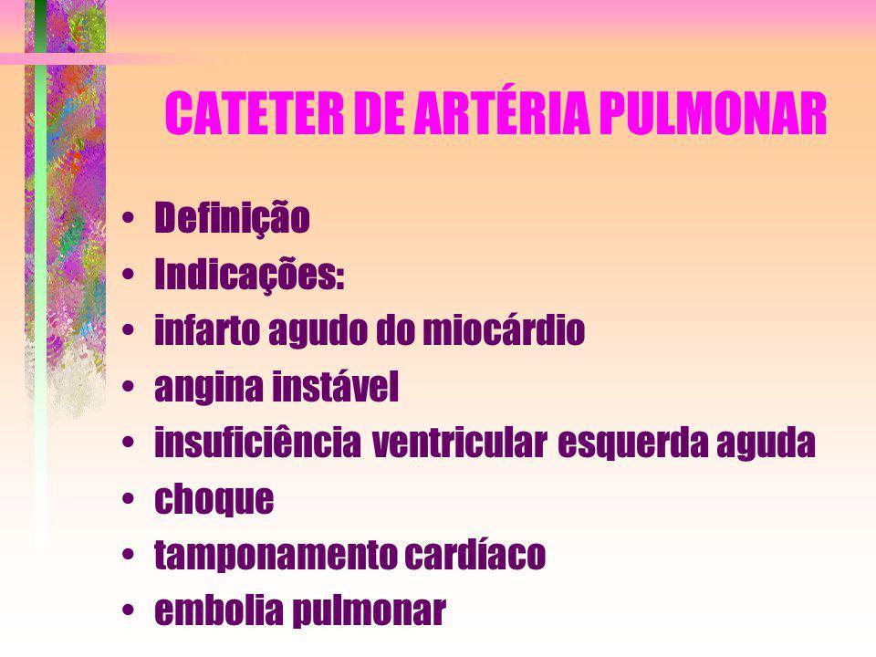 CATETER DE ARTÉRIA PULMONAR