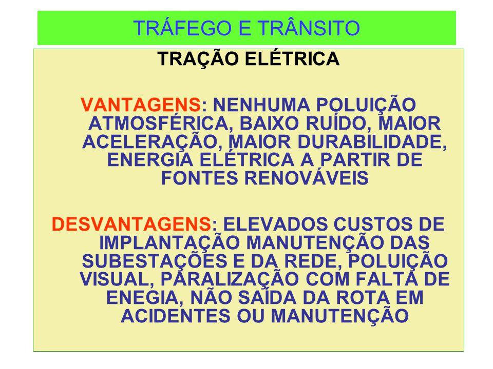 TRÁFEGO E TRÂNSITO TRAÇÃO ELÉTRICA
