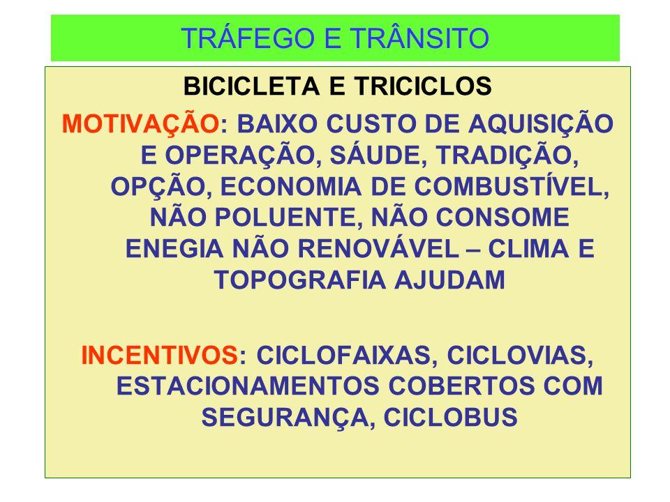 TRÁFEGO E TRÂNSITO BICICLETA E TRICICLOS