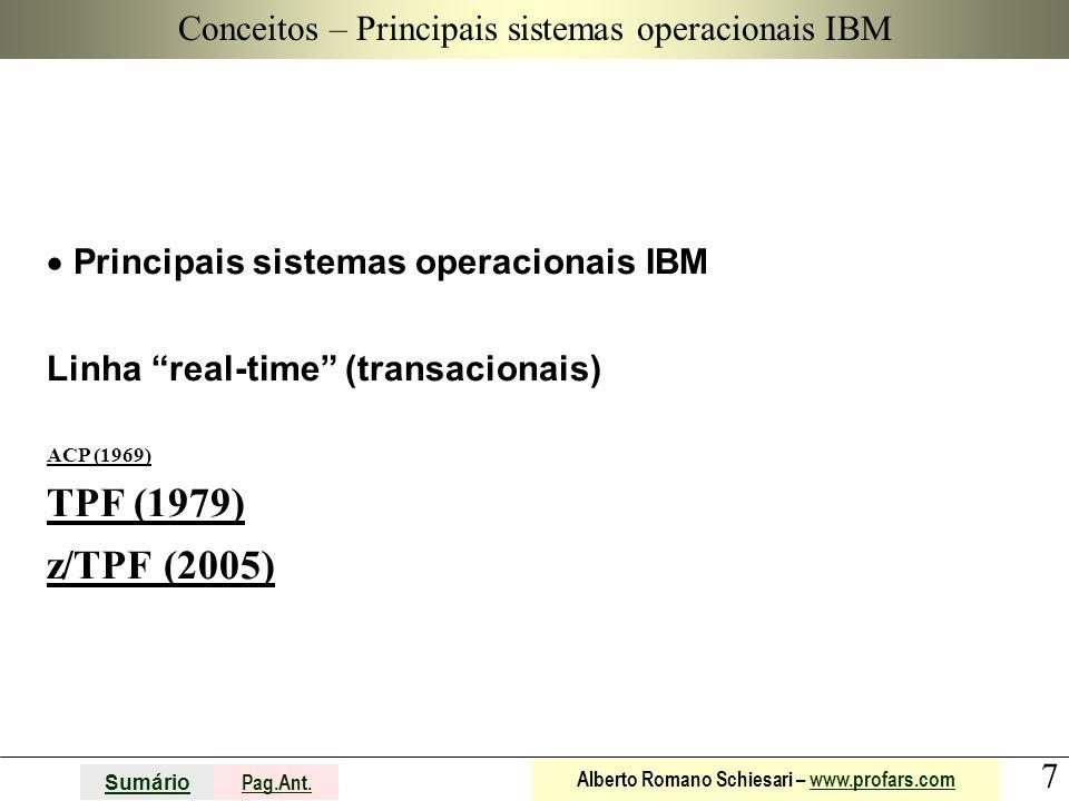 Conceitos – Principais sistemas operacionais IBM
