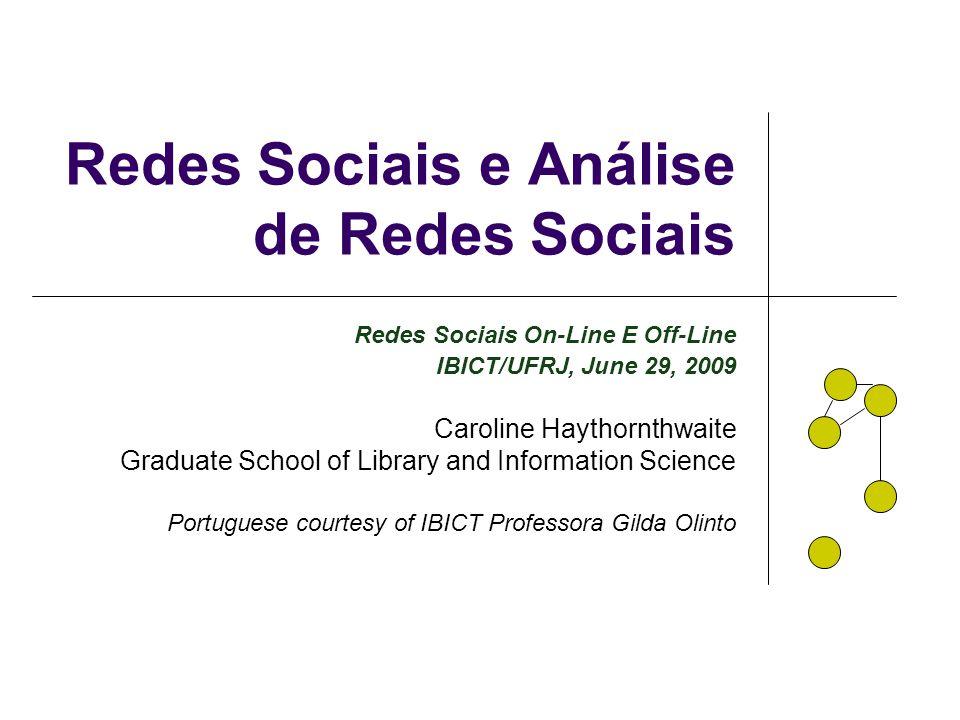 Redes Sociais e Análise de Redes Sociais