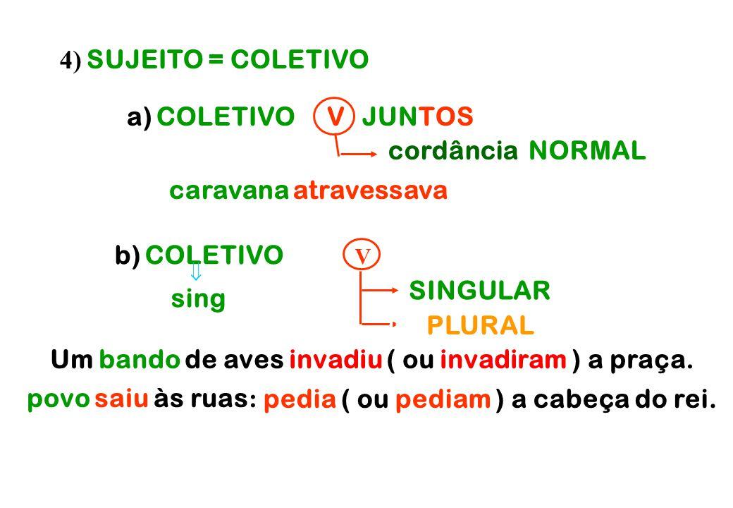 b) COLETIVO e . . . . V SEPARADOS SINGULAR PLURAL