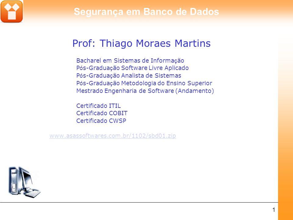 Prof: Thiago Moraes Martins