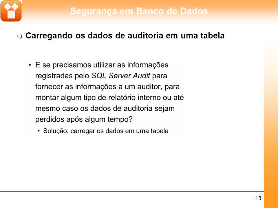 Carregando os dados de auditoria em uma tabela
