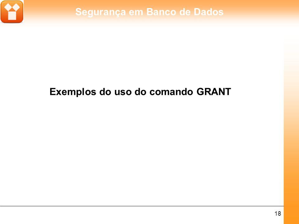 Exemplos do uso do comando GRANT