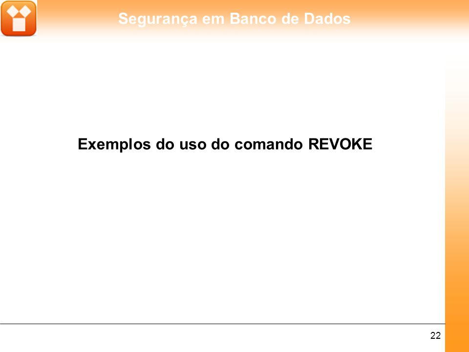 Exemplos do uso do comando REVOKE