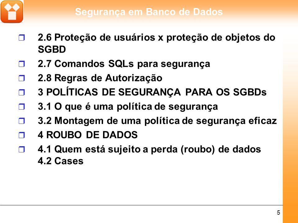 2.6 Proteção de usuários x proteção de objetos do SGBD