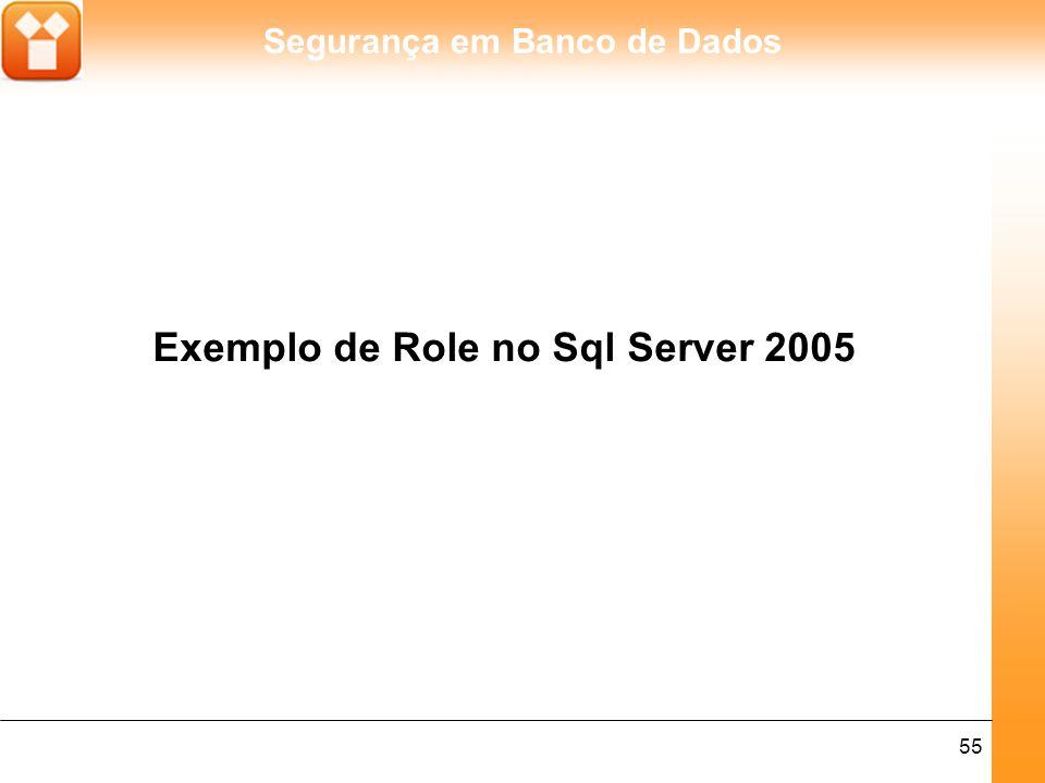 Exemplo de Role no Sql Server 2005