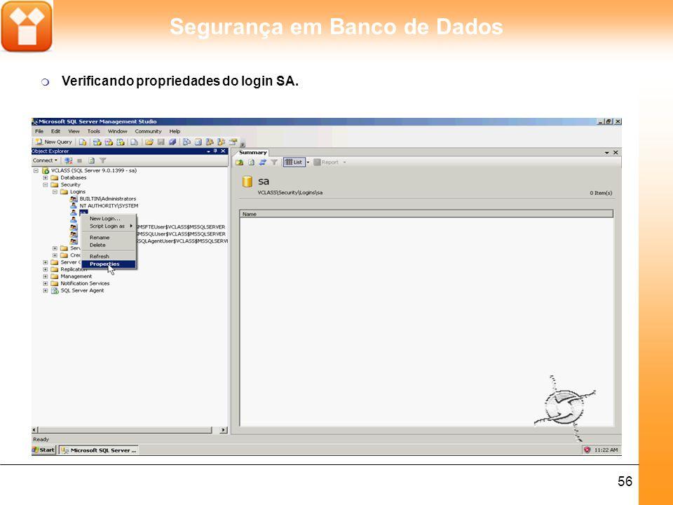Verificando propriedades do login SA.