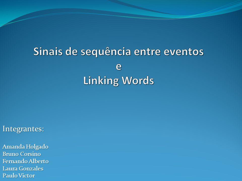 Sinais de sequência entre eventos e Linking Words
