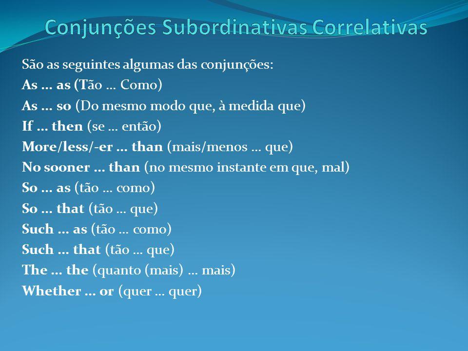 Conjunções Subordinativas Correlativas